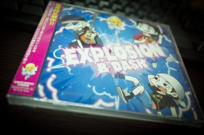 B-DASH「EXPLOSION」